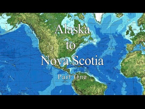 Alaska to Nova Scotia aboard Venture. Part 1