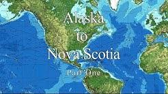 Alaska to Nova Scotia aboard Venture. Part 1