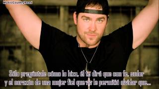 Love Like Crazy - Lee Brice (Subtitulada al Español)