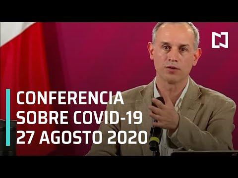Conferencia Covid-19 en México - 27 agosto 2020