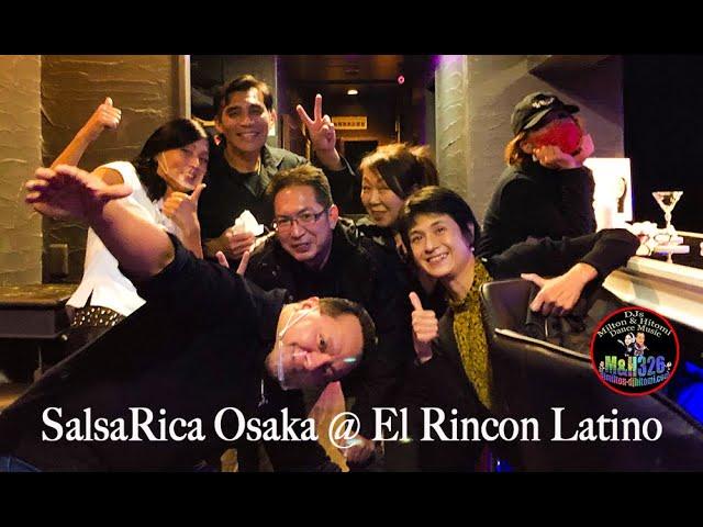 SalsaRica Osaka @El Rincon Latino 11月