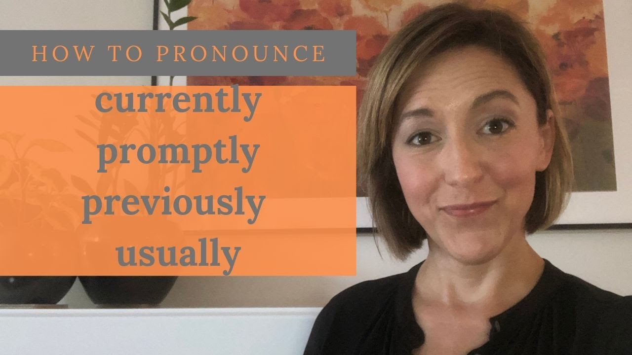 Download How to Pronounce LY in Currently, Promptly, Previously, Usually   English Pronunciation Lesson