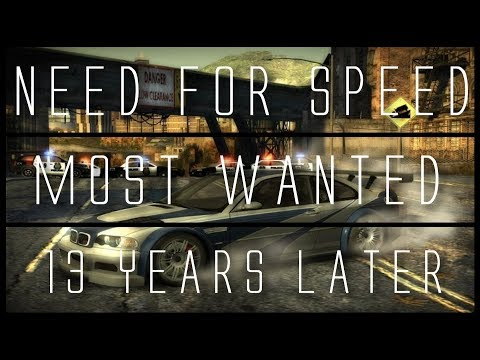 Need for Speed: Most Wanted... 13 Years Later