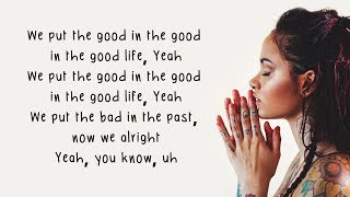 Gambar cover Good Life - G-Eazy & Kehlani (from The Fate of the Furious: The Album)(Lyrics)