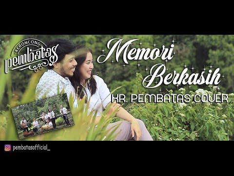 MEMORI BERKASIH - Keroncong Pembatas (Cover Congdut)