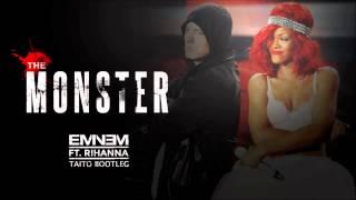 Eminem ft. Rihanna - The Monster (TAITO Bootleg)