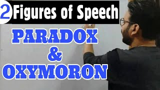 #2 Paradox | Oxymoron | Difference | Figures Of Speech | Explained with Examples