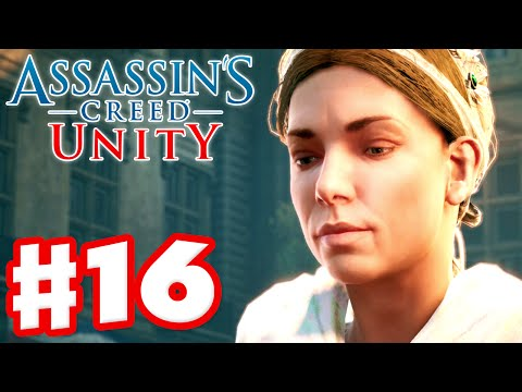 Assassin's Creed Unity - Gameplay Walkthrough Part 16 - Assassinate Marie! (Xbox One, PS4, PC)