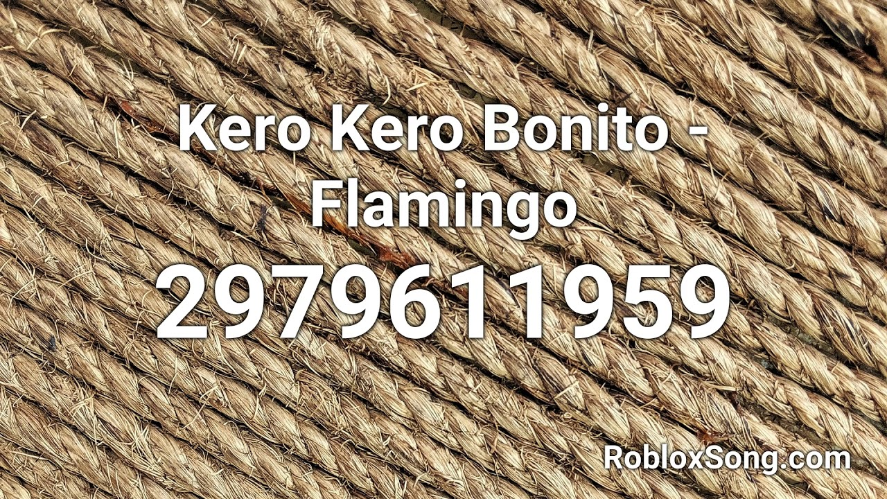 Kero Kero Bonito Flamingo Roblox Id Roblox Music Code Youtube