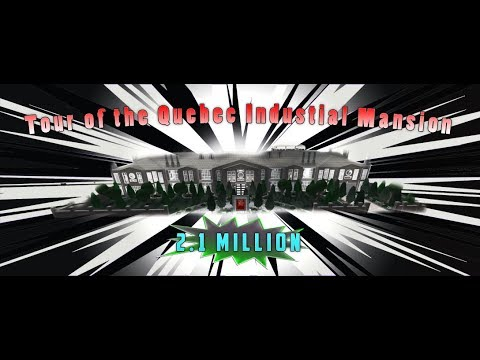 $2.1 MILLION QUEBEC INDUSTRIAL MANSION TOUR!!! (Roblox Bloxburg)