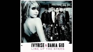 IVYRISE feat. DANIA GIÒ - LINE UP THE STARS
