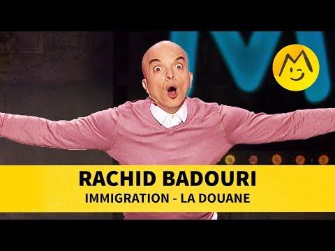 Rachid Badouri - Immigration, la douane