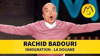 Rachid Badouri - Immigration, la douane streaming