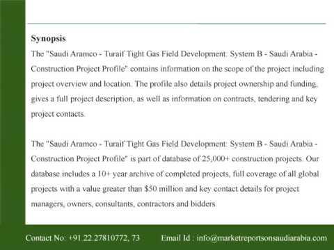 Saudi Aramco - Turaif Tight Gas Field Development: System B - Saudi Arabia
