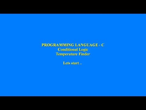 Programming Language -C Conditional Logic ( Temperature Finder )