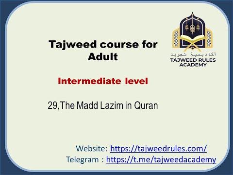 lesson 29,The Madd Lazim in Quran,tajweed guide book 1