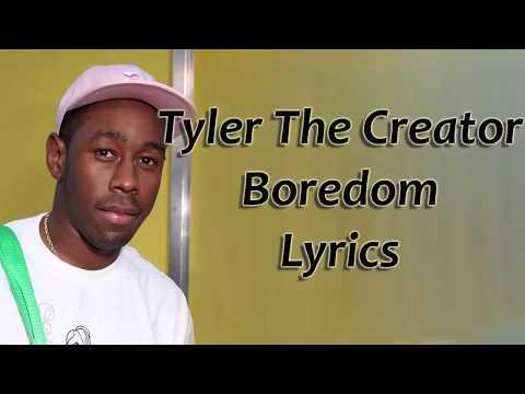 Tyler , The Creator Boredom Lyrics