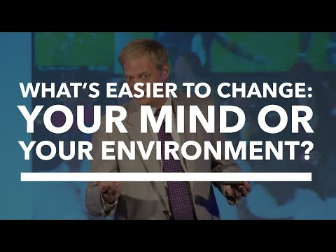 What's Easier to Change — Your Mind or Your Environment?