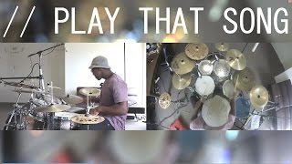 Play That Song - Train [DRUM COVER]