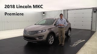 2018 LINCOLN MKC PREMIERE REVIEW - STANDARD & OPTIONAL EQUIPMENT