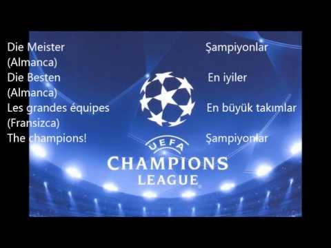 UEFA Şampiyonlar Ligi Müziği Türkçe Sözleri ile - UEFA Champions League theme song with lyrics