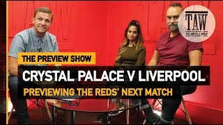 Crystal Palace v Liverpool | The Preview Show