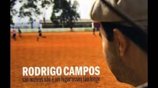 Rodrigo Campos - São Mateus Não é Um Lugar Assim Tão Longe (2009)