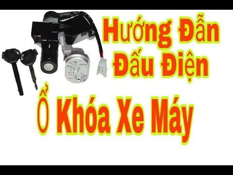 Hướng dẫn đấu điện cho ổ khóa xe máy - Sửa Xe Máy - Dương Văn Hiếu Vlog
