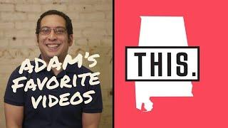 Adam's Favorite Videos   Producer's Picks   Happy Birthday, Alabama!