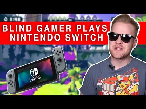How Blind Gamers Plays Nintendo Switch