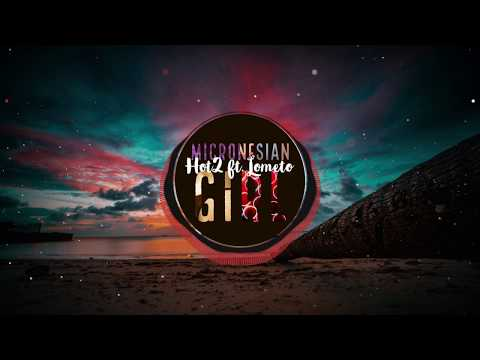 Hot2 ft. Lometo - Micronesian Girl (DJ Nex Tropical CookHouse 2017)