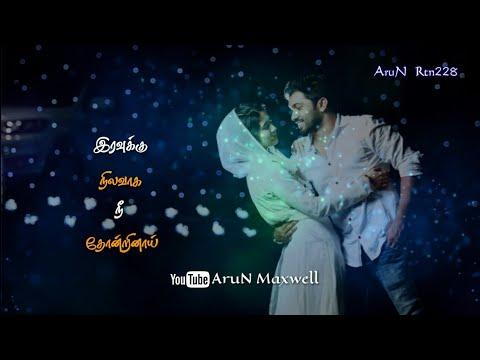 இரவுக்கு-நிலவாக-நீ-தோன்றினாய்- -usuraiya-tholaichaen-whatsapp-status- -tamil-love-feeling-whatsapp