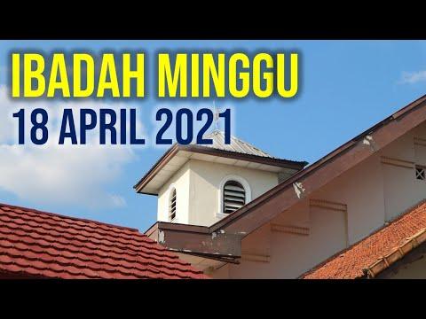 IBADAH MINGGU 18 APRIL 2021