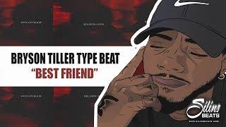 Bryson Tiller Type Beat - Best Friend (FREE DOWNLOAD) SilinsBeats 2017