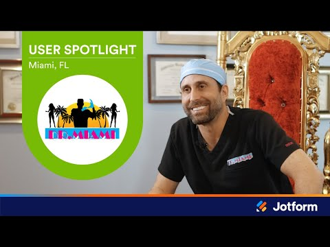 how-dr.-miami-uses-jotform-to-better-serve-his-patients