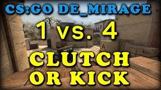 Клатч или кик 1vs4! DE_MIRAGE + АФК Тиммейт | CS:GO Clutch or kick