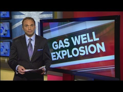 6am: Gas well explosion