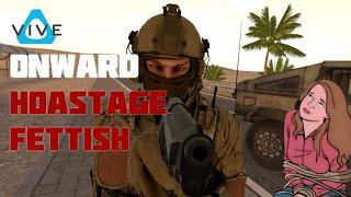 Hostage Fetish - Onward VR