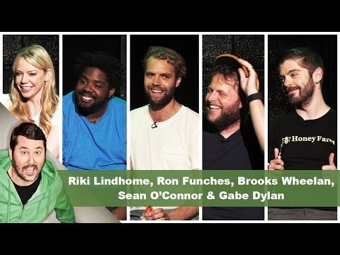 Riki Lindhome, Ron Funches, Brooks Wheelan, Sean O'Connor & Gabe Dylan | Getting Doug with High