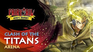 Fairy Tail: Hero's Journey | Clash of the Titans | Arena