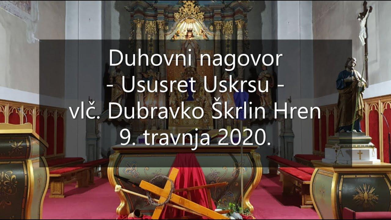 Duhovni Nagovor Ususret Uskrsu Youtube