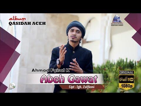 Lagu Aceh Terbaru - ABEH GAWAT_Ahmad Faisal K - Album Qasidah Aceh MEUTUAH 2017 FULL HD