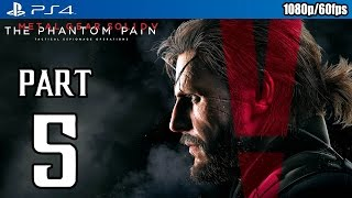 Metal Gear Solid 5: The Phantom Pain Walkthrough PART 5 (PS4) Gameplay @ 1080p (60fps) HD ✔