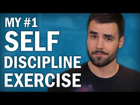 How to Build Self Discipline - My #1 Exercise