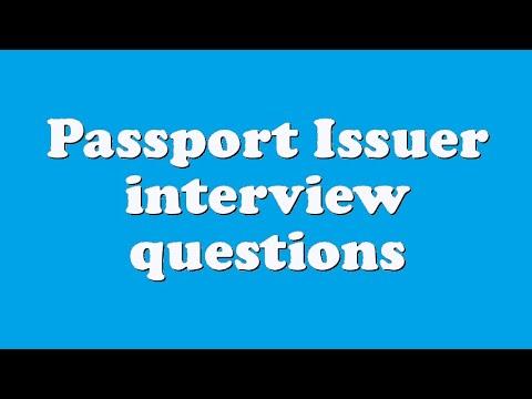 Passport Issuer interview questions