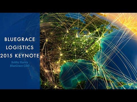 CEO Bobby Harris: BlueGrace Logistics Keynote 2015