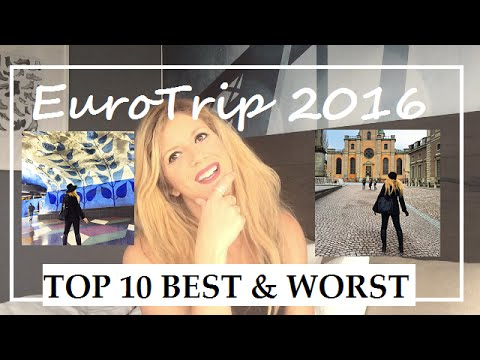 10 Best & Worst Moments Of My Euro-Trip 2016!