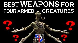 Best medieval weapons for four-armed creatures: FANTASY RE-ARMED