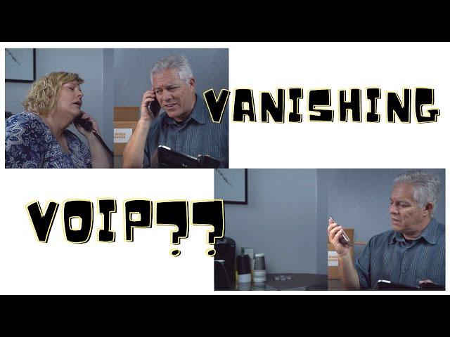 Vanishing VOIP