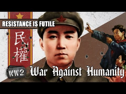 Resistance in China - Myth or Reality? - WW2 - War Against Humanity 009